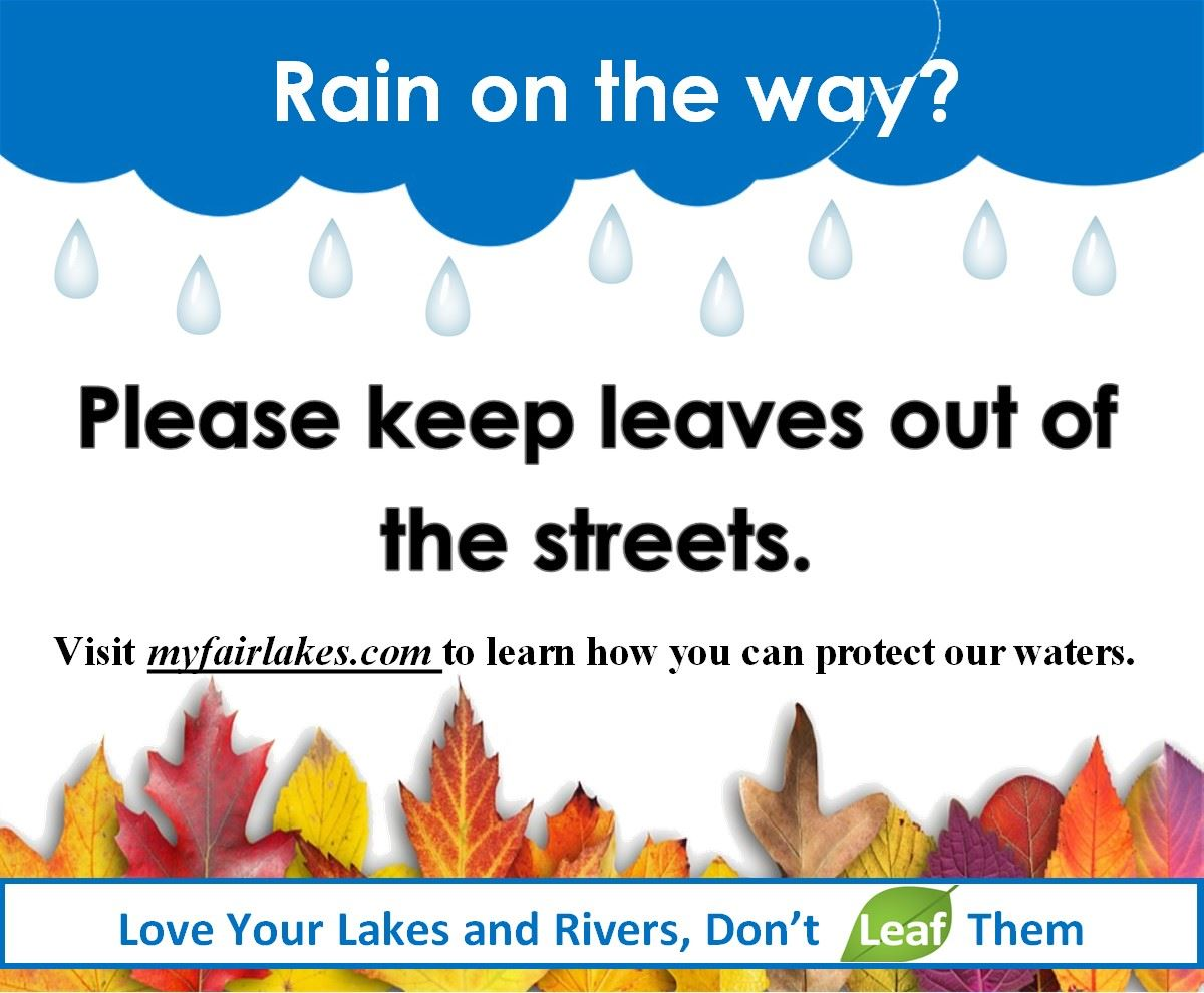 Please keep leaves out of the street.