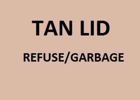 Tan lid receptacles are for garbage / refuse