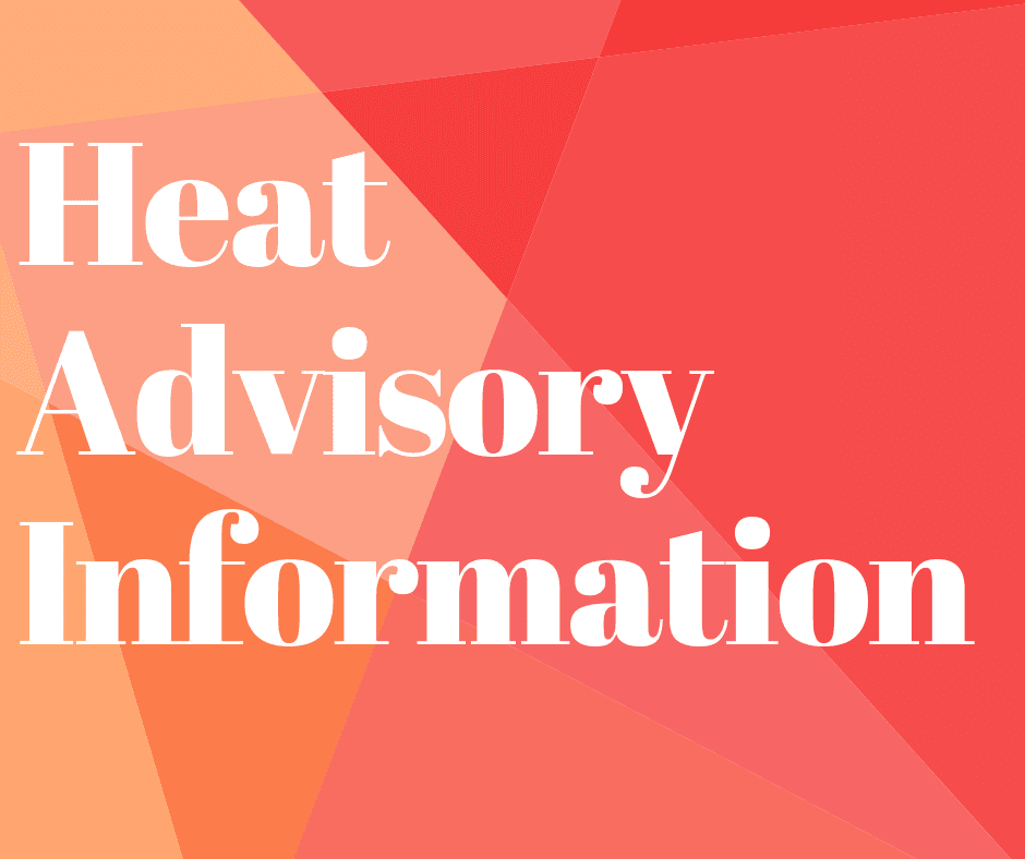 Heat Advisory Information