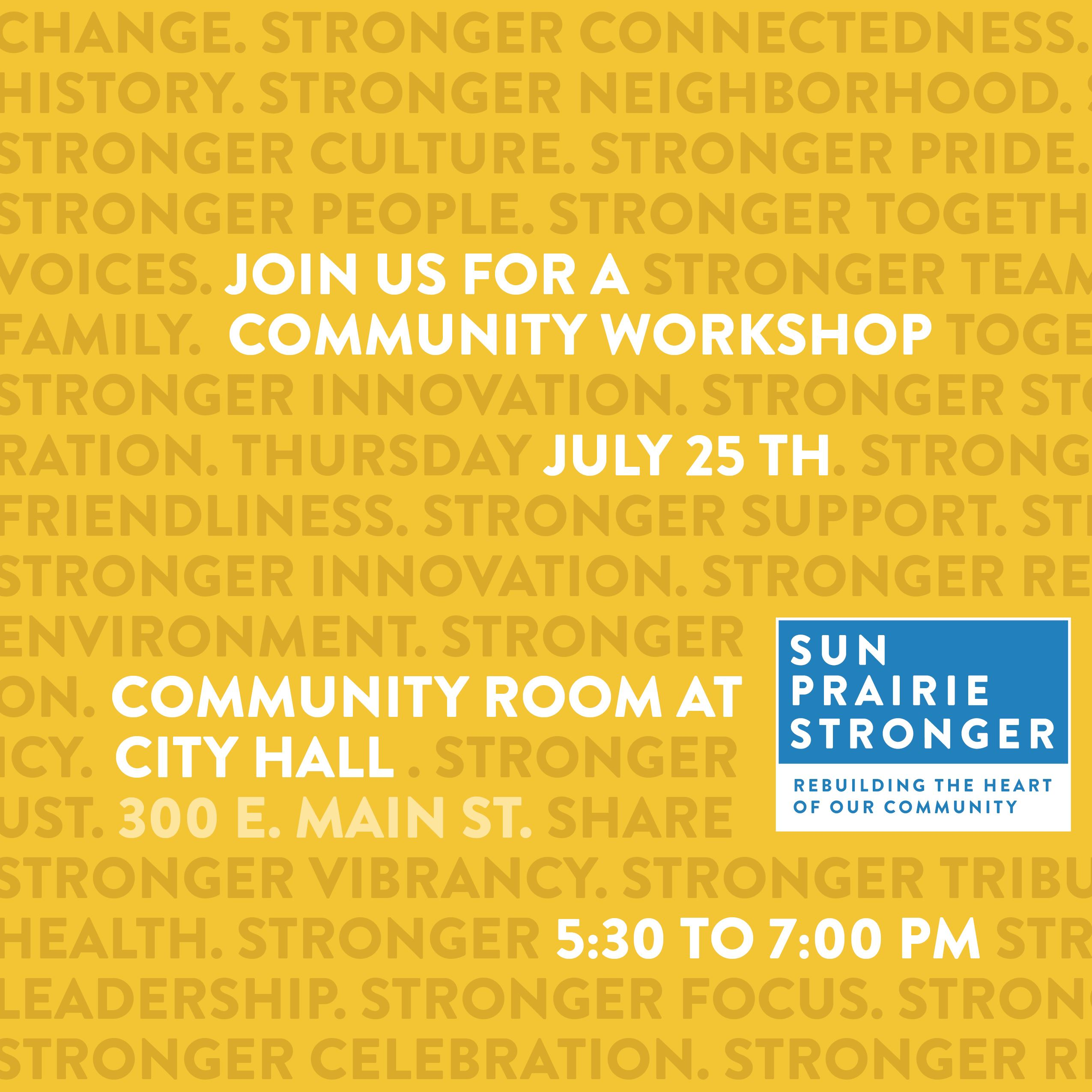 Community Workshop - June 25 from 5:30 - 7